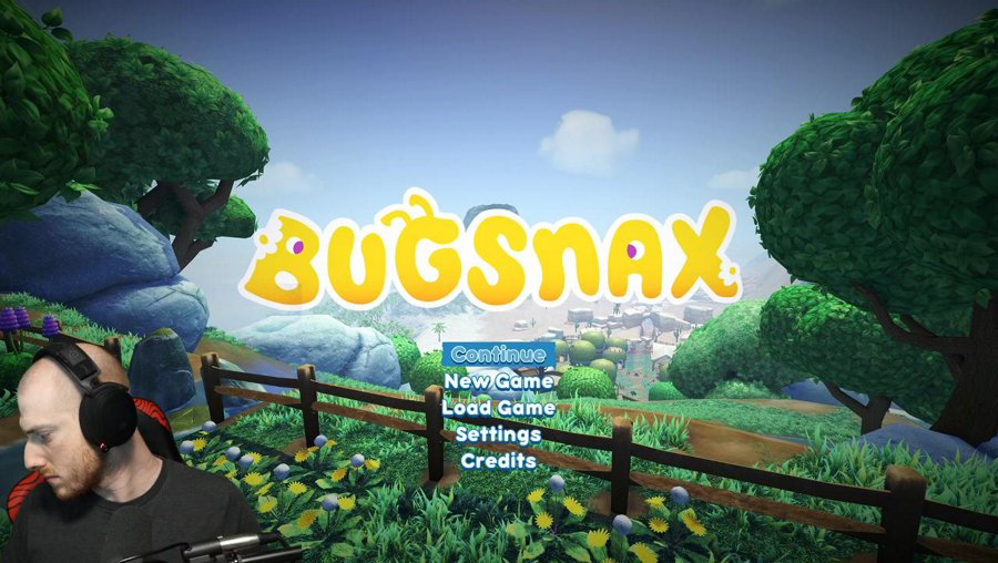 LETS FINISH BUGSNAX!