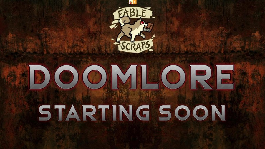 Doomlore | Main Chat At Twitch.tv/fablescraps