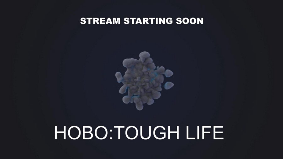 Positivity![PC]New Release!Hobo:Tough Life Happy Tuesday Friends o/