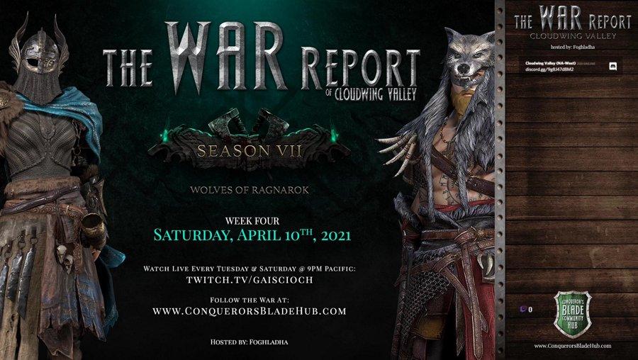 Conqueror's Blade: Season 7: Week 4 - The War Report of Cloudwing Valley
