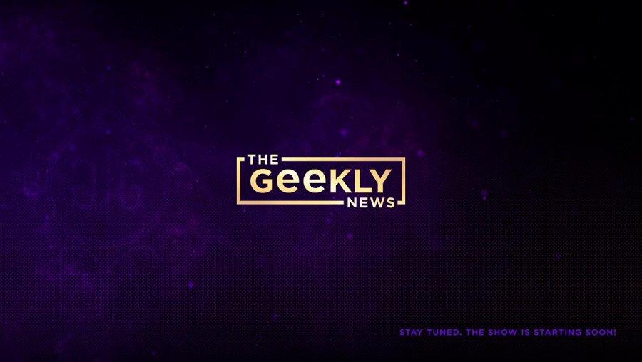The Geekly News podcast - Coronavirus, Star Wars, & more!